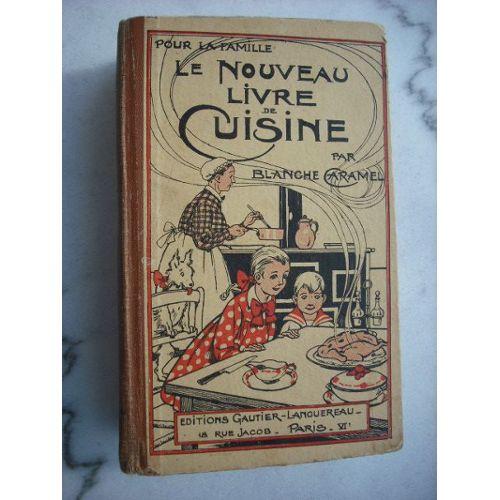 Le Nouveau Livre De Cuisine