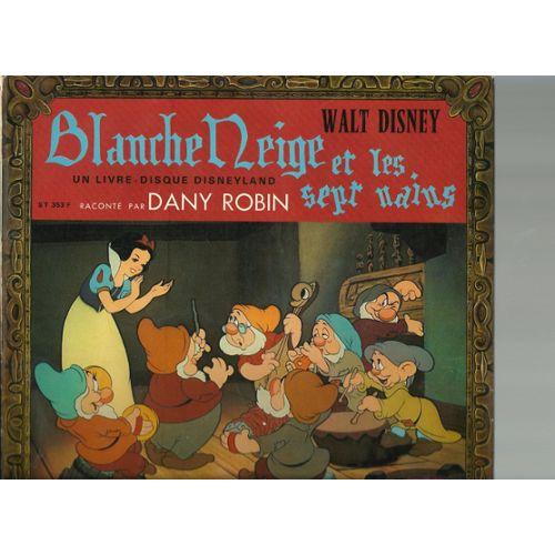 Blanche Neige Et Les Sept Nains D Apres Le Film De Walt Disney Et Le Conte De Grimm Livre Disque 25cm