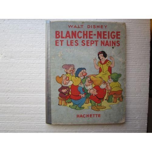 Blanche Neige Et Les Sept Nains Livre Pour Enfants Illustre Par Walt Disney