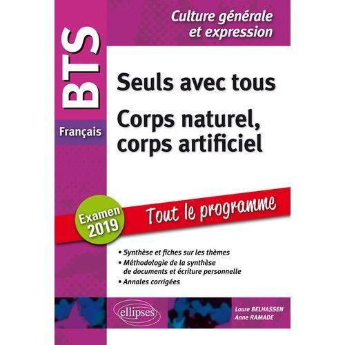Bts Francais Seuls Avec Tous Corps Naturel Corps Artificiel Epreuve De Culture Generale Et Expression