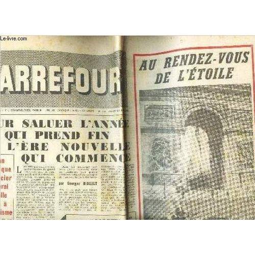 Carrefour N746 31 Decembre 1958 Pour Saluer Lannee Qui Prend Fin Et Lere Nouvelle Qui Commence Au Rendez Vous De Letoile Etc