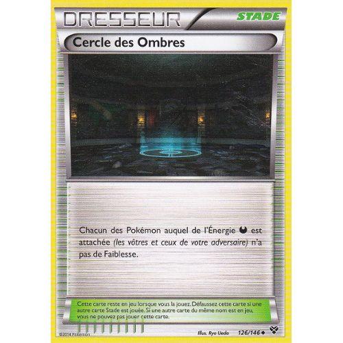 XY Française Cercle des Ombres 126//146 Carte Pokemon Neuve