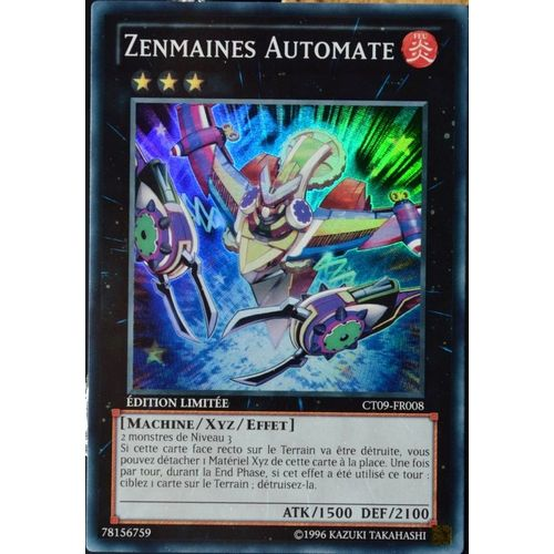 OCCASION Carte Yu Gi Oh ZENMAINES AUTOMATE CT09-FR008