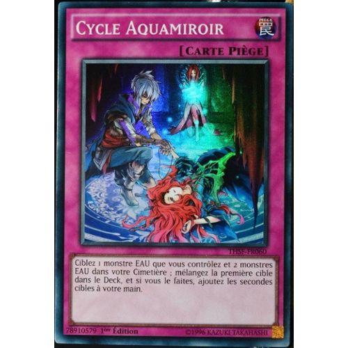 Super Rare Carte Yu-Gi-Oh 1ere Edition THSF-FR060 Cycle Aquamiroir