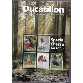 Catalogue Ducatillon 2013 2014 Special Chasse Le Catalogue Des
