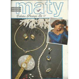 Catalogue Maty Collection Printemps été 91 Bijoutier Joallier Horloger Gèrard Mantion Créateur 91