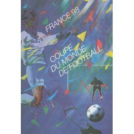Collection Historique Du Timbre Poste Français (Documents Officiels) 21 X 29.7 Cm Avec Oblitération 1er Jour : Coupe Monde Football 1998 - France Paris Bloc 10 Timbres Villes Organisatrices