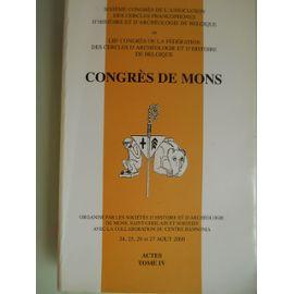 Congrès De Mons Aout 2000 Cercles Francophones D Histoire Et D Archéologie De Belgique Rakuten