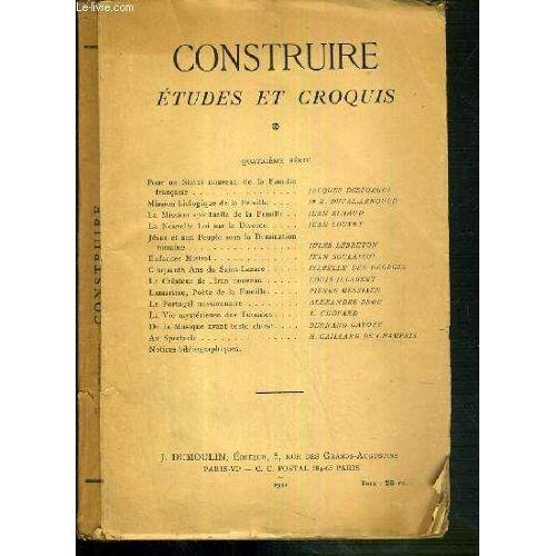 Construire Etudes Et Croquis 4eme Serie Pour Un Statut Nouveau De La Famille Francaise De Jacques Desforges Mission Biologique De La Famille Dr