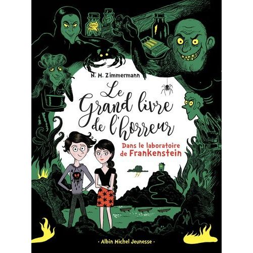Le Grand Livre De L Horreur Tome 2 Dans Le Laboratoire De Frankenstein
