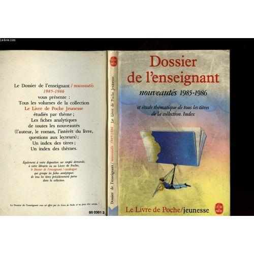 Dossier De L Enseignant Le Livre De Poche Jeunesse Nouveautes 1985 1986
