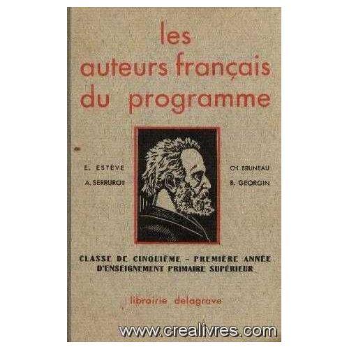Les Auteurs Francais Du Programme 5eme Et 1ere Annee D Enseignement Primaire Superieure