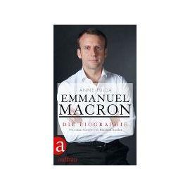Emmanuel Macron Die Biographie Livre Langue Etrangere Rakuten