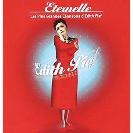 Éternelle : les plus grandes chansons d'Édith Piaf
