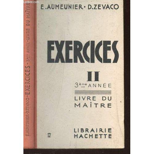 Exercices Volume Ii Sur La Grammaire Francaise 3eme Annees Livre Du Maitre