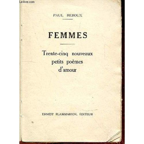 Femmes Trente Cinq Nouveau Petits Poemes D Amour