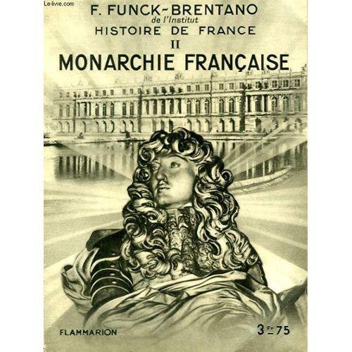 Histoire De France Tome2 Monarchie Francaise Collection Hier Et Aujourd Hui