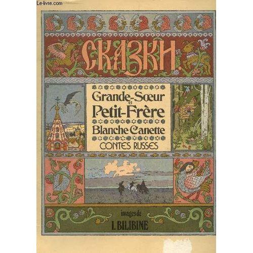 Grande Soeur Et Petit Frere Blanche Canette Collection Contes Russes