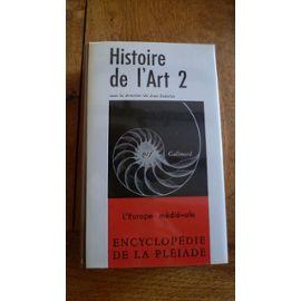 Histoire de l'art, tome II - L'Europe médiévale