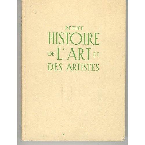 Petite Histoire De L Art Et Des Artistes La Peinture Et Les Peintres