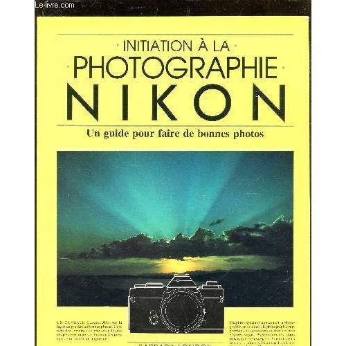 initiation a la photographie nikon