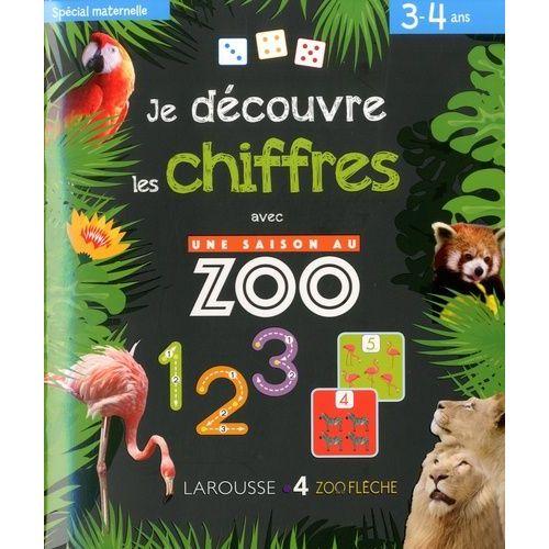 Je Decouvre Les Chiffres Avec Une Saison Au Zoo