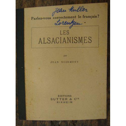 Les Alsacianismes Parlez Vous Correctement Le Francais