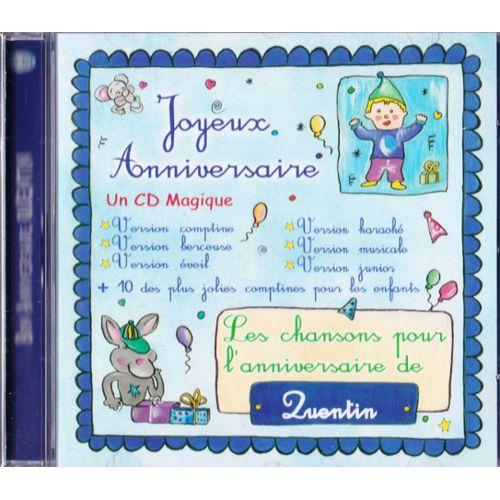 Joyeux Anniversaire Les Chansons Pour L Anniversaire De Quentin