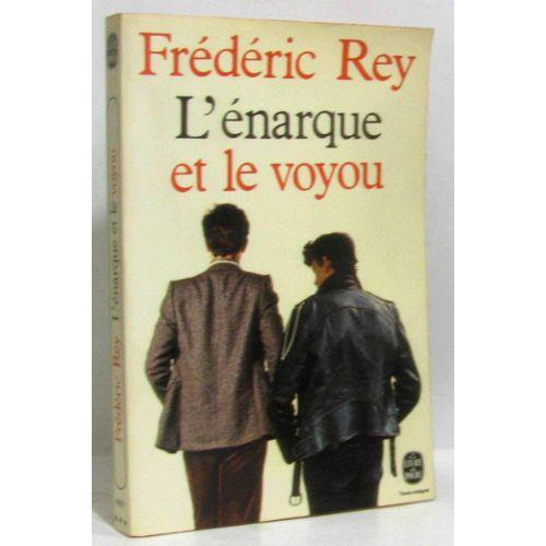 L Enarque Et Le Voyou Le Livre De Poche