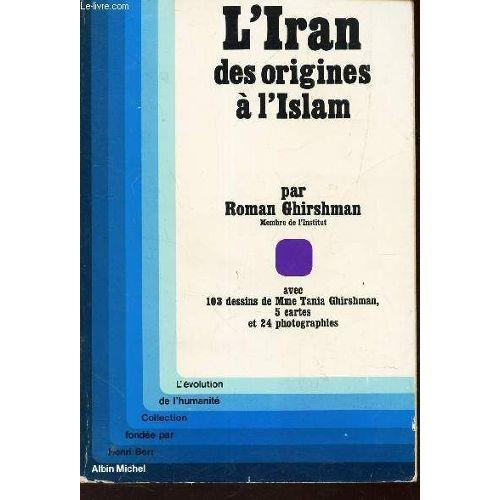 L Iran Des Origines A L Islam