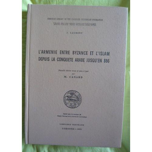 https://images.fr.shopping.rakuten.com/photo/l-armenie-entre-byzance-et-l-islam-depuis-la-conquete-arabe-jusqu-en-886-de-j-laurent-livre-867516588_L.jpg