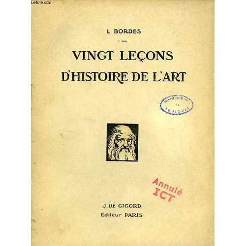 Vingt Lecons D Histoire De L Art