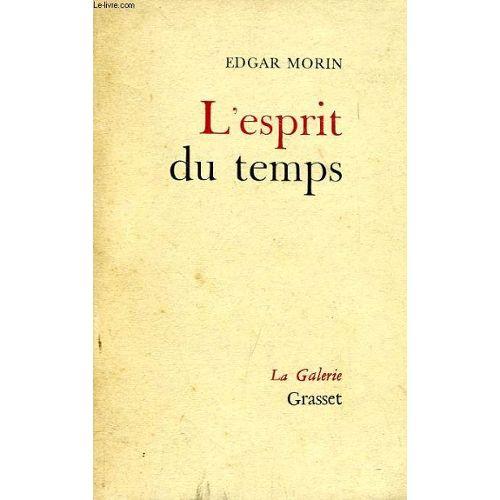 L'esprit Du Temps, Essai Sur La Culture De Masse