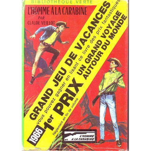 L Homme A La Carabine Jaquette Concours 1966 Bibliotheque Verte