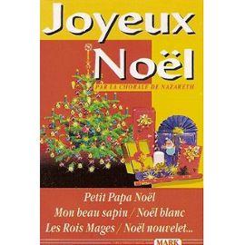 Joyeux Noel Audio.La Chorale De Nazareth K7 Audio Joyeux Noel Petit Papa Noel Mon Beau Sapin Noel Blanc Cassette Audio