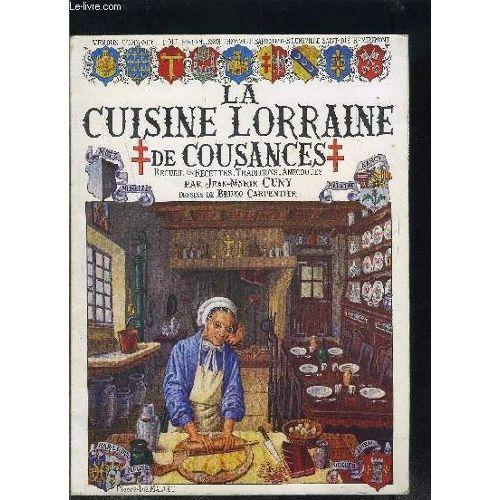 La cuisine lorraine de cousances recueil de recettes traditions anecdotes tome 1 rakuten - La cuisine de bruno ...