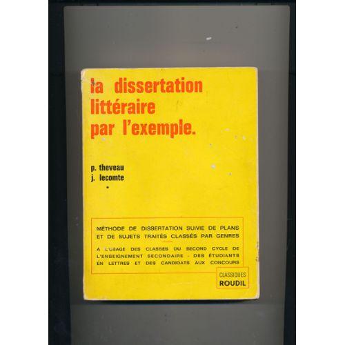 La dissertation littéraire par l'exemple   Rakuten