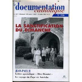 La Documentation Catholique N° 14 : La Sanctification Du Dimanche - Jean Paul Ii : Lettre Apostolique Dies Domini, Le Voyage Du Pape En Australie de Collectif