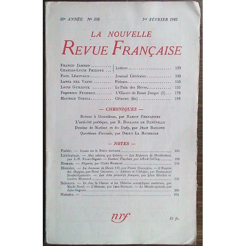 La Nouvelle Revue Française N 3361er Février 1942drieu La Rochellequestions Davenirfederico Federiciloeuvre De Ernst Jungerlanza Del