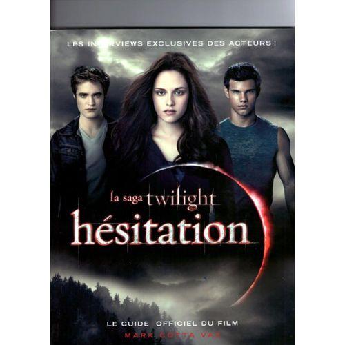 La Saga Twilight Hesitation Livre Officiel Du Film