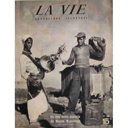 681902e28f la-vie-catholique-illustree-du-29-04-1951-n-302-le-monde-musulman-l-equipe-lyonnaise-du-club-alpin-film-la- fleche-brisee-les-enfants-loups-de-midnapur-le- ...