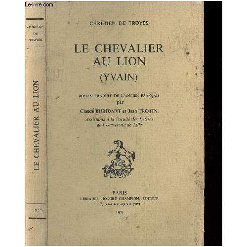 Le Chevalier Au Lion Yvain