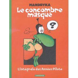 Rondelle de carotte dans le tabac Le-concombre-masque-l-integrale-des-annees-pilote-mandryka-1250480298_ML
