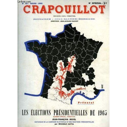 Le Crapouillot, N°68 : Les Elections Présidentielles De