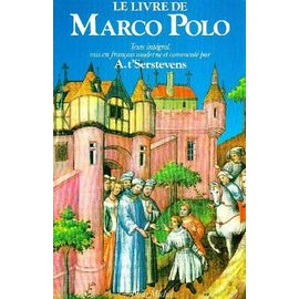 Le Livre De Marco Polo Ou Le Devisement Du