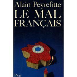 Le mal français / Peyrefitte, Alain / Réf9424 | Rakuten