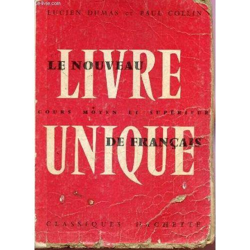 Le Nouveau Livre Unique De Francais Cours Moyen Et Superieur Classe De Septieme Examen D Entree En Sixieme