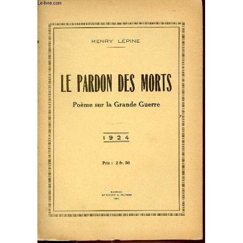 Le Pardon Des Morts Poeme Sur La Grande Guerre