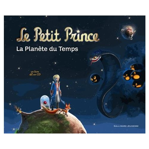 Le Petit Prince La Planete Du Temps 1 Cd Audio