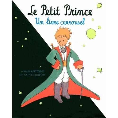 Le Petit Prince Un Livre Carrousel